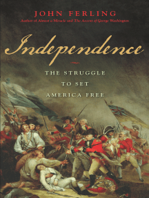 Read Independence Online By John Ferling Books