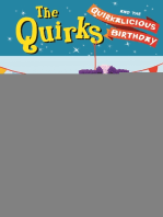 The Quirks and the Quirkalicious Birthday