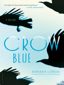 Crow Blue: A Novel
