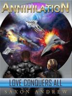 Love Conquers All (Annihilation Series, #1)
