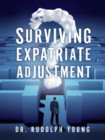 Surviving Expatriate Adjustment