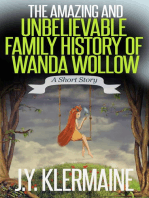 The Amazing And Unbelievable Family History Of Wanda Wollow