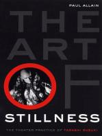The Art of Stillness: The Theater Practice of Tadashi Suzuki