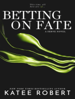 Betting on Fate