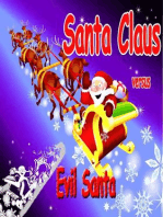 Santa Claus Versus Evil Santa (1, #1)