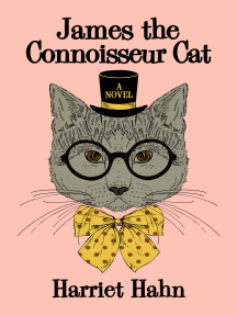 James the Connoisseur Cat: A Novel