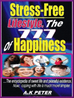 Stress-free Lifestyle. The 777 of Happiness