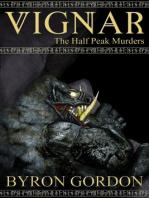 Vignar and the Halfpeak Murders