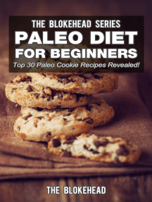 Paleo Diet For Beginners: Top 30 Paleo Cookie Recipes Revealed!