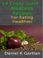 14 Crazy Good Meatless Recipes for Eating Healthier