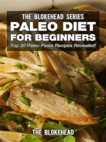Paleo Diet For Beginners: Top 30 Paleo Pasta Recipes Revealed !