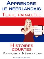 Apprendre le néerlandais - Texte parallèle - Histoires courtes (Français - Néerlandais)