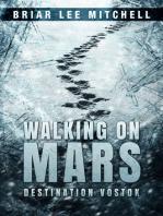 Destination Vostok (Walking on Mars Book 1)