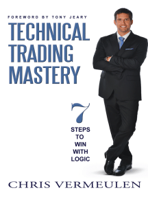 Technical Trading Mastery: 7 Steps to Win With Logic