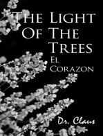 The Light Of The Trees El Corazon