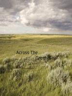 Across The Green Sea