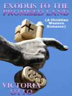 Exodus To The Promised Land (A Christian Western Romance)