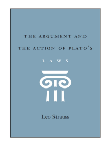 The Argument and the Action of Plato's Laws