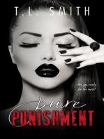 Pure Punishment