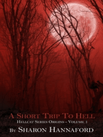 A Short Trip To Hell