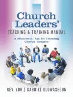 Church Leaders' Teaching & Training Manual