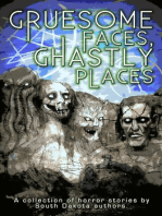 Gruesome Faces, Ghastly Places