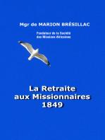 La Retraite aux missionnaires 1849