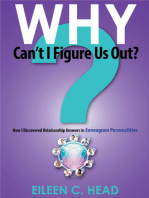 Why Can't I Figure Us Out? Discovering Relationship Answers In Enneagram Personalities
