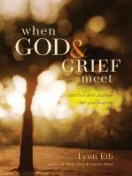 When God & Grief Meet