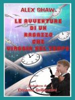 Le Avventure Di Un Ragazzo Che Viaggia Nel Tempo