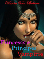Princesas E Príncipes Vampiros