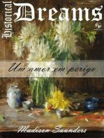 Um amor em perigo - Historical Dreams 1