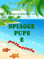 Spiagge, Pupe E Pallottole