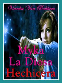 Myka, La Diosa Hechicera