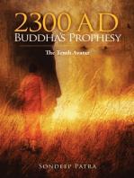 2300 AD Buddha's Prophesy