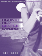 Against Her Gentle Sword