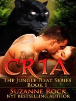 Cria (Jungle Heat, #1)