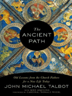 The Ancient Path by John Michael Talbot and Michael Aquilina.