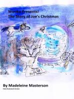 Wonka Presents! The Story of Joe's Christmas