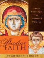 Peculiar Faith