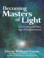 Becoming Masters of Light