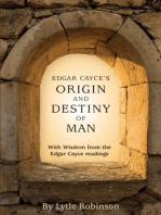 Edgar Cayce's Origin and Destiny of Man