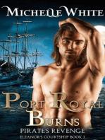 Port Royal Burns (Eleanor's Courtship, #1)
