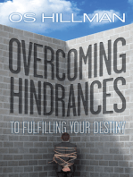 Overcoming Hindrances to Fulfilling Your Destiny