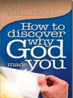 How to Discover Why God Made You