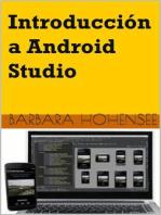Introducción A Android Studio. Incluye Proyectos Reales Y El Código Fuente