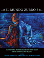 El Mundo Zurdo 3: Selected Works from the Meetings of the Society for the Study of Gloria Anzaldúa 2012