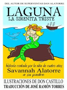 Laguna La Sirenita Triste