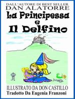 La Principessa E Il Delfino