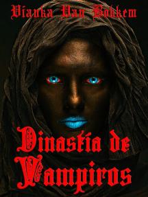Dinastía De Vampiros